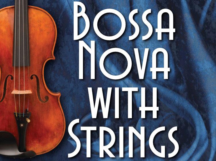 Bossa Nova with Strings