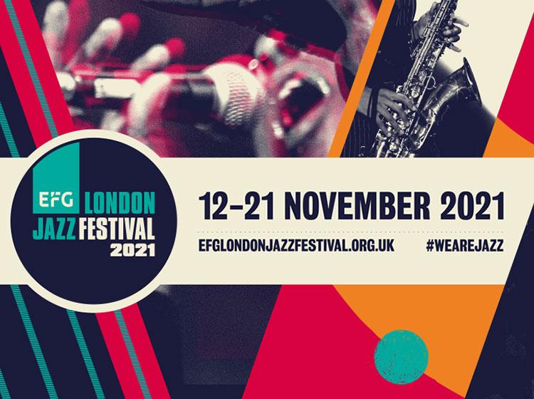 EFG London Jazz Festival 2021