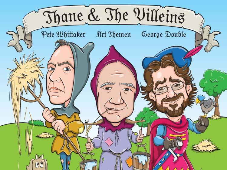 Thane & The Villeins
